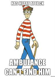 Waldo Meme - i always wanted to find you waldo but not like this not like