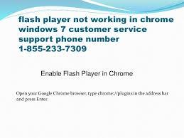 Windows Help Desk Phone Number by 1 855 233 7309 Flash Player Not Working In Chrome Windows Customer S U2026