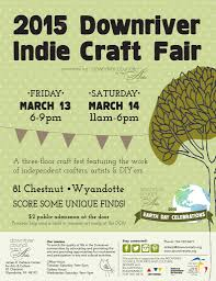 eastworks detroit 2015 downriver indie craft fair u2013 mar 13th u0026 14th