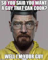walter white pick up lines imgflip