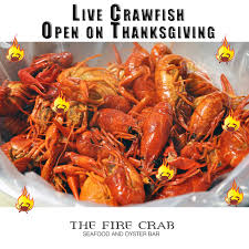 live crawfish we re open for thanksgiving the crab