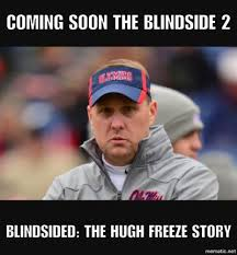 Miss Meme - best sec memes ole miss hugh freeze take heat off butch jones