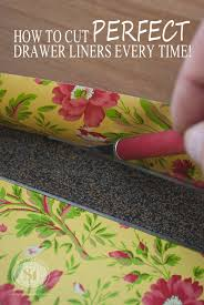 how to cut perfect drawer liners every time and no measuring