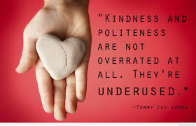 quotes about education and kindness 71 kindness quotes sayings about being kind