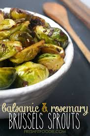 vegan recipes for thanksgiving day balsamic rosemary brussels sprouts