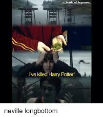 Neville Longbottom Meme - battle of hogearts ive killed harry potter neville longbottom
