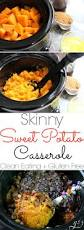 thanksgiving potato casserole skinny sweet potato casserole crock pot grounded u0026 surrounded