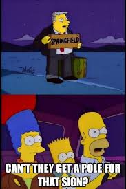Homer Simpson Meme - can t they get a pole for sign homer simpson memes and comics