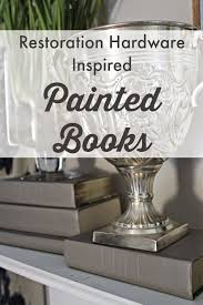 restoration hardware inspired painted books painted books