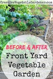 Front Yard Vegetable Garden Ideas Front Yard Vegetable Garden Designs Front Yard Vegetable Garden
