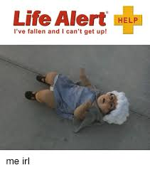 Help I Ve Fallen Meme - 25 best memes about fallen and i cant get up fallen and i