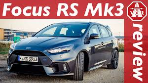 2016 ford focus rs mk 3 in depth review full test test drive