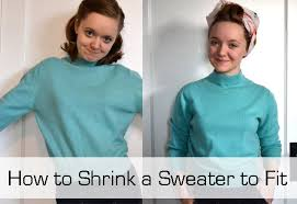 guest post how to shrink a sweater to fit