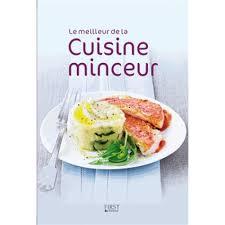 cuisine minceur le meilleur de la cuisine minceur livre cuisine cultura