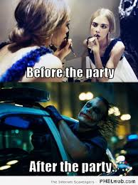 Party Memes - 11 makeup before vs after the party meme pmslweb