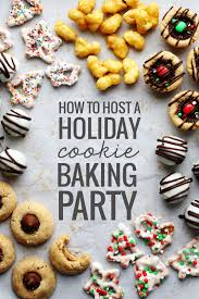 how to host a holiday cookie baking party recipe pinch of yum