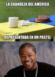 Memes Del America - liga mx los memes despedazan el pastel de aniversario del américa