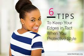 braids stysle with people with no egdes 6 tips to keep your edges in tact when protective styling