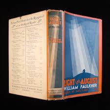 faulkner light in august light in august william faulkner 1st edition