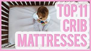 Top Crib Mattress Best Crib Mattress 2016 2017 Top 11 Baby Crib Mattresses
