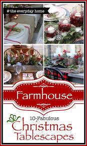 christmas tables 10 fabulous farmhouse styles