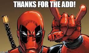 Deadpool Meme Generator - image tagged in deadpool thanks whatever imgflip