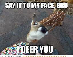 Say That To My Face Meme - say it to my face motherf cker by clairvoyant meme center