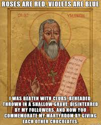 St Valentine Meme - memebase st valentine all your memes in our base funny memes