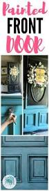 What Color To Paint Front Door Best 20 Painting Front Doors Ideas On Pinterest Painting Doors