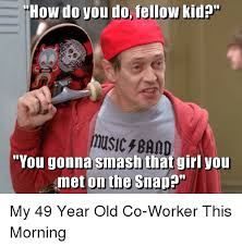 Band Kid Meme - how do you do fellow kid music band myou gonna smash that vou met