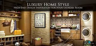 interior design luxury homes luxury home style u2013 high end design inspiration for your laundry