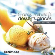 livre de cuisine kenwood les livres de recettes cooking chef cooking chef de kenwood