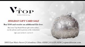 gift cards sale annual gift card sale at the top steak house in columbus