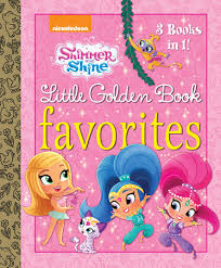 shimmer and shine golden book favorites shimmer and shine