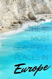 Beautiful Places by Best 20 Beautiful Places Ideas On Pinterest Vacation Places