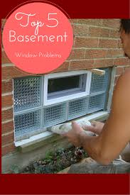 how to fix the top 5 basement window problems basement windows