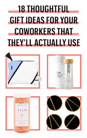 20 best gifts for coworkers 2017 great christmas gifts to give