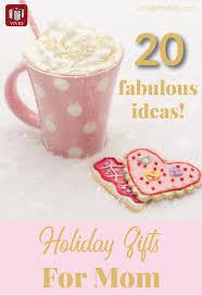20 fabulous christmas gift ideas for mom vivid u0027s
