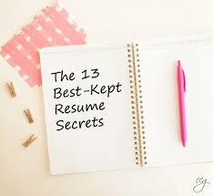 Photos Of Resume The 13 Best Kept Resume Secrets Classy Career