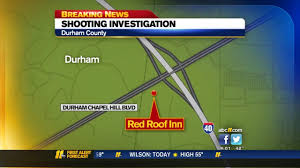Red Roof In Durham Nc by 1 Killed In Chapel Hill Shooting Abc11 Com