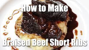 braised beef short rib recipe restaurant style youtube