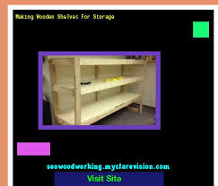 Storage Shelf Wood Plans by Wooden Storage Shelf Diy 132956 Woodworking Plans And Projects