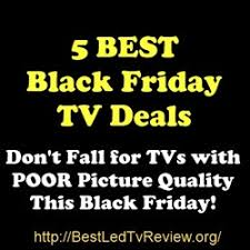 best tv sale deals black friday best black friday tv deals online and in store top 5 led tv deals