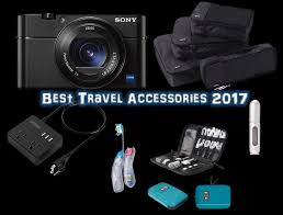 Top 10 best travel accessories 2017