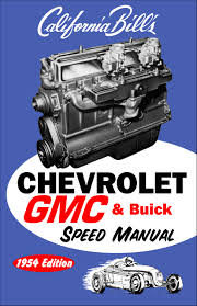 chevrolet gmc u0026 buick speed manual 1954 edition bill fisher