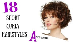 new haircuts for curly hair 18 awesome short curly hair styles 2015 youtube