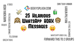 25 hilarious hoax whatsapp texts and forwarded messages geekysplash