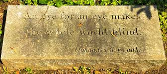An Eye For An Eye Will Make The World Blind An Eye For Any Eye Makes The Whole World Blind U0027 Quote By U2026 Flickr