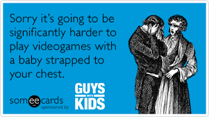 ecards for kids guys with kids memes ecards someecards