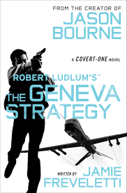 robert ludlum u0027s tm the geneva strategy u2013 hachette book group